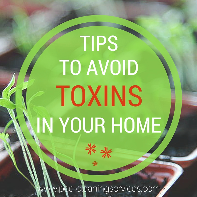 toxins at home Slideshow: 22 hidden sources of toxins in your home lots of household items are potential irritants and/or can cause health complications the most important fact, however, is the physiological wellbeing of the individual's exposed to those potential items, bruce white , education committe chair and first vice president of the board of.